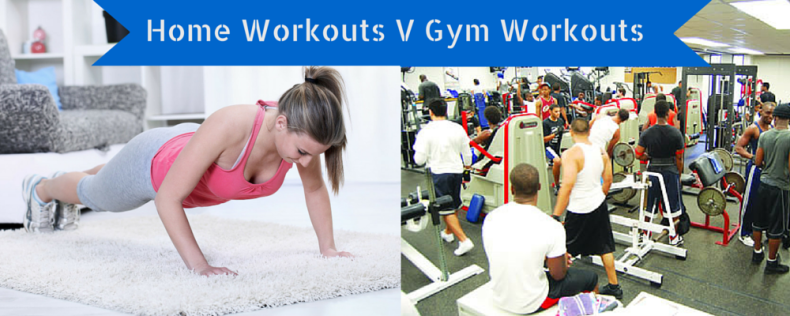 Home Workout v Gym Workout